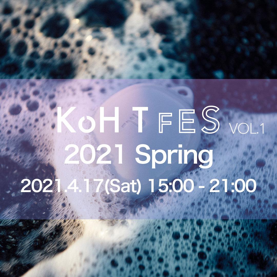 KoH T FES VOL.1 2021 Spring / BGM